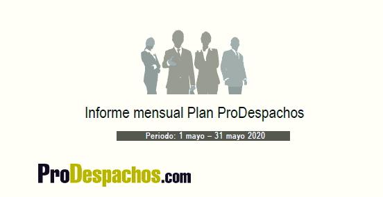 Informe de mes de mayo de ProDespachos ya se ha enviado a los clientes