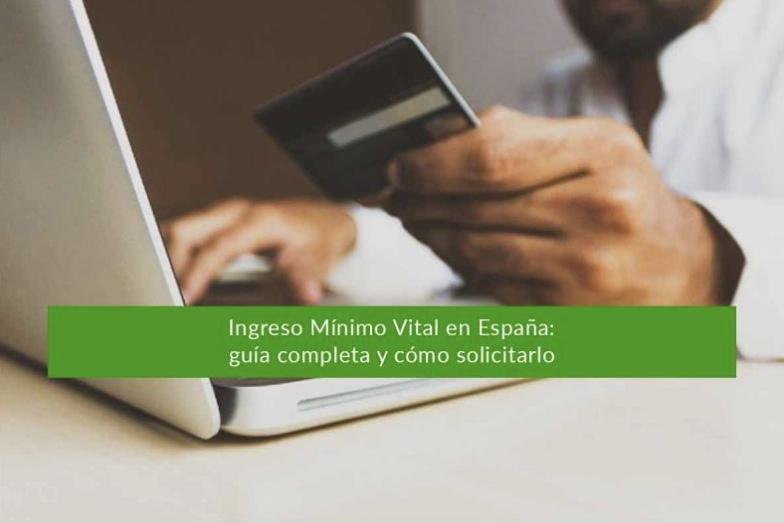 Ingreso Mínimo Vital en España: guía completa y cómo solicitarlo