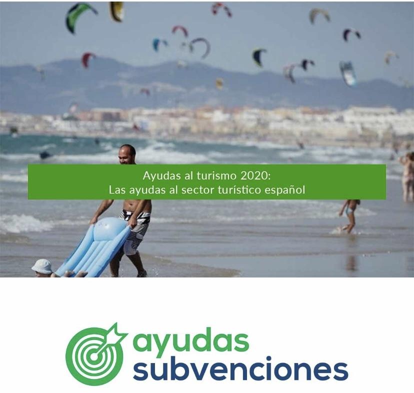 Ayudas al turismo 2020: Las ayudas al sector turístico español